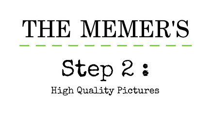Memer's Step 2