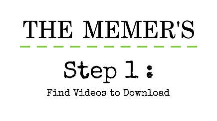 Memer's Step 1