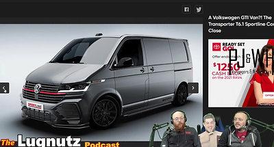 #207 Lugnutz Podcast: Volkswagen A-Team Transport Van Promo