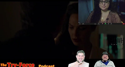 #175 Try-Force Podcast: London Calling Snyder On A Stick Promo