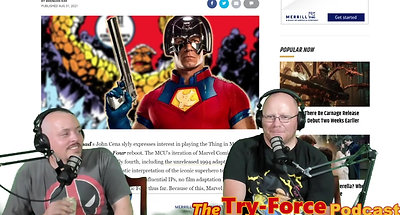 #251 Try-Force Podcast: Roy, Jeb, Ezekiel and the Fantastic Four Squared with The Green Bean Café Promo