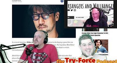 #253 Try-Force Podcast:  Kojima Crossing Ultimate Lebowski's promo