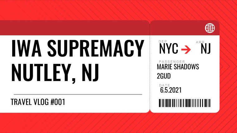 IWA.Supremacy.Vlog001.6.5.21
