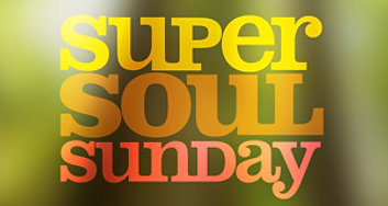 Super Soul Sunday 8/9/2020