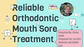 Reliable Orthodontic Mouth Sore Treatment