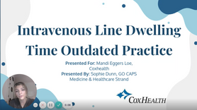 Intravenous Line Dwelling Time  Outdated Practice