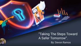 Taking Steps Toward a Safer Tomorrow
