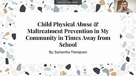 Child Physical Abuse & Maltreatment Prevention in My Community in Times Away from School