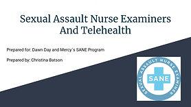 Sexual Assault Nurse Examiners and Telehealth