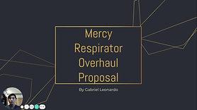 Mercy Respirator Overhaul Proposal