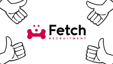 Why you should choose to work with Fetch...