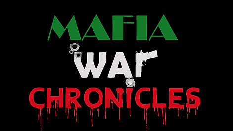 Mafia War Chronicles Episode 4