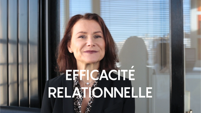 EFFICACITÉ RELATIONNELLE