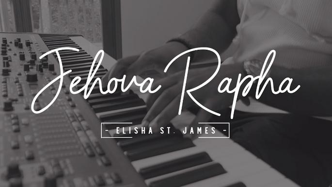 Music Video - Jehovah Rapha - Elisha St James