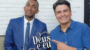 PROGRAMA DEUS & EU - ENTREVISTA PAULO HENRIQUE (Gravado)