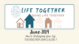 Life Together June 2019