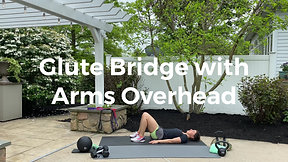Glute Bridge with Arms Overhead