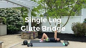 Single Leg Glute Bridge