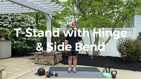 T-Stand with Hip Hinge & Side Bend