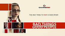 Bad Things | Good People Announcement Trailer