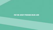 Part One: Benefit Program Online Login