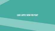 Can I apply now for PUA?