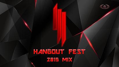 Skrillex Hangout Fest 2015 Mix
