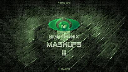Nightfonix Mashups #3