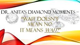 Wait Doesnt Mean No It Means Wait