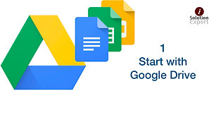 1. Start with Google Drive