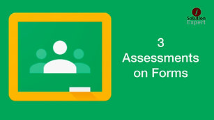 3. Assessments on Google Forms
