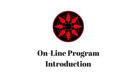 On-Line Program Introduction
