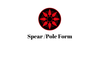 Spear / Pole Form
