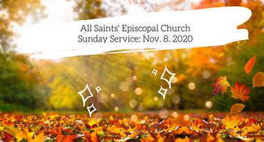 Sunday Morning Worship: November 8, 2020