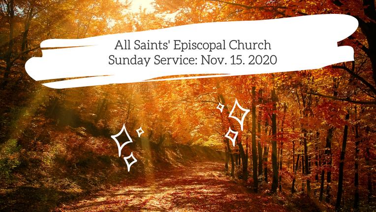 Sunday Service: November 15, 2020