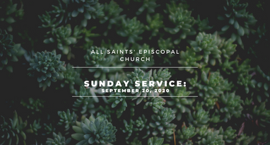 Sunday Morning Worship: Sept. 20, 2020
