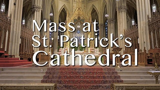 Mass from St. Patrick's Cathedral - May 11, 2021