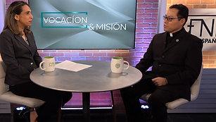 Vocación y Misión - P. Marvin Navas