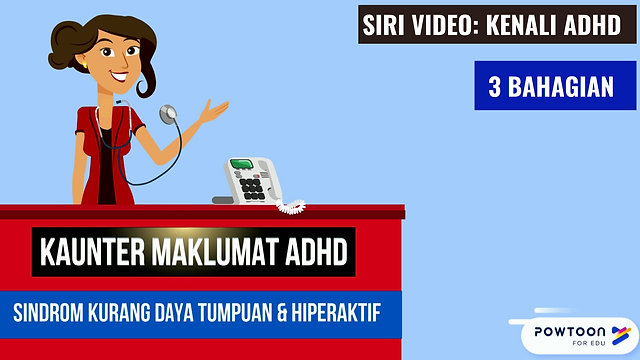 Kenali ADHD ( Attention Deficit Hyperactivity Disorder )