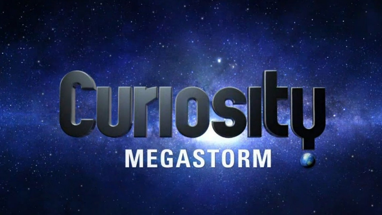 Curiosity: Megastorm - Discovery Channel