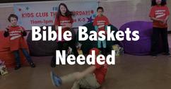 "Make a ""Bible Basket"" for Local Kids"