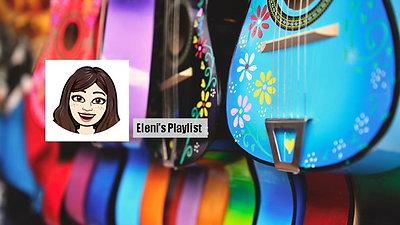 Eleni's Playlist