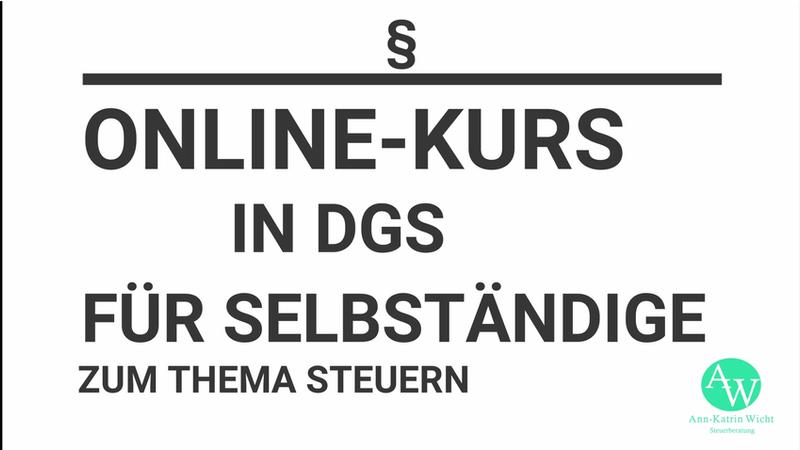 Online-Kurs in DGS zum Thema Selbständigkeit