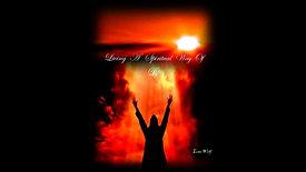 Living A Spiritual Way Of Life