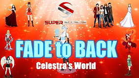 Super Supers FADE to BACK - Celestra's World