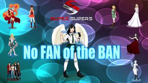 Super Supers - No Fan of Ban Episode 4