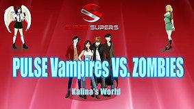 PULSE Vampire vs Zombies