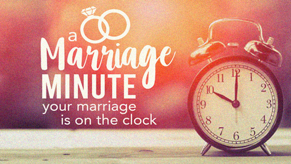 A Marriage Minute