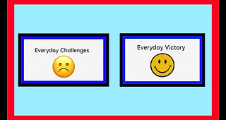 Everyday Challenges Everyday Victory