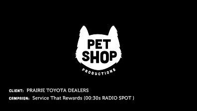 PRAIRIE TOYOTA DEALERS - Service That Rewards (30sec Radio Spot)